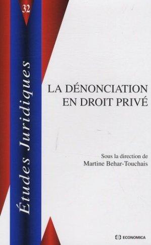 La dénonciation en droit privé - Economica - 9782717858365 -