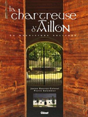 La chartreuse d'Aillon - glenat - 9782723471886 -