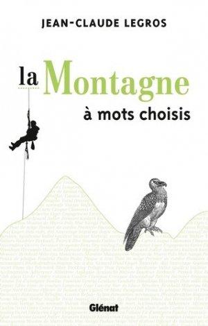 La montagne à mots choisis - glenat - 9782723477345 -
