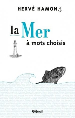 La Mer à mots choisis - Glénat - 9782723481984 -