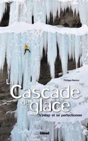 La cascade de glace - glenat - 9782723484008
