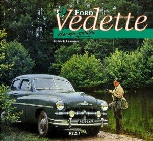 La Ford Vedette de mon père - etai - editions techniques pour l'automobile et l'industrie - 9782726883457 -
