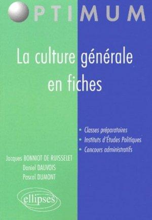 La culture générale en fiches - Ellipses - 9782729807238 -