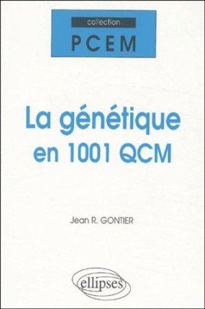 La génétique en  1001 QCM - ellipses - 9782729815479 -