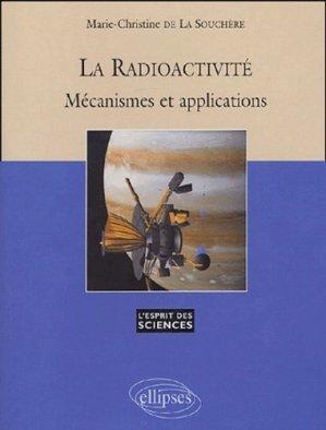 La radioactivité - Ellipses - 9782729819514 -