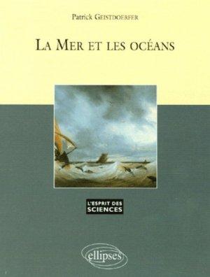 La mer et les océans - ellipses - 9782729821944 -