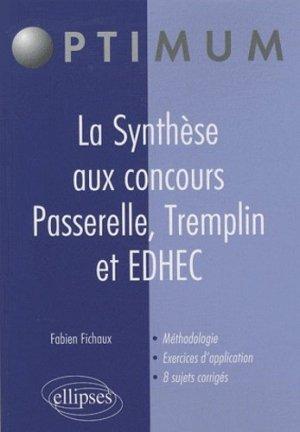 La Synthèse aux concours Passerelle, Tremplin et EDHEC - Ellipses - 9782729861643 -