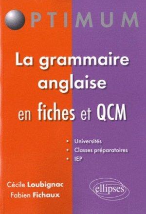 La grammaire anglaise en fiches et QCM - Ellipses - 9782729864989 -
