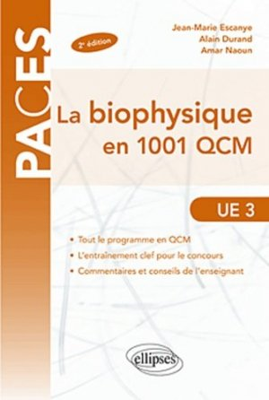 La biophysique en 1001 QCM - ellipses - 9782729870867 -
