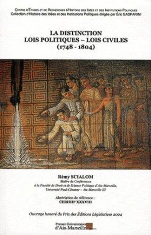 La distinction lois politiques - lois civiles (1748-1804) - presses universitaires d'aix-marseille - 9782731407556 -