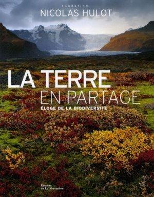 La Terre en partage éloge de la biodiversité - de la martiniere - 9782732433165 -