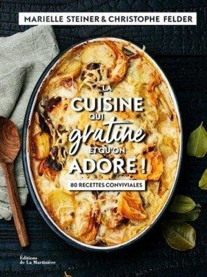 La cuisine qui gratine et qu'on adore ! - de la martiniere - 9782732490533 -