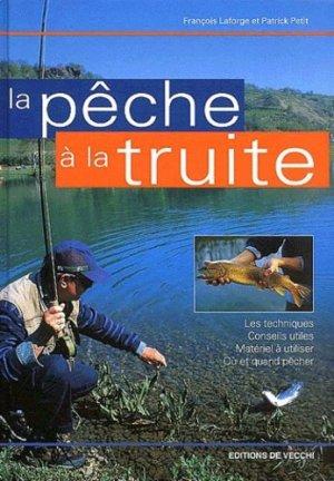 La pêche à la truite - de vecchi - 9782732867960 -