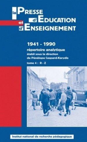 La presse d'éducation et d'enseignement 1941-1990 - répertoire analytique - INRP - 9782734209881 -
