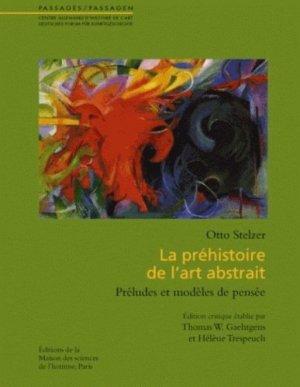 La préhistoire de l'art abstrait. Préludes et modèles de pensée - Maison des Sciences de l'Homme - 9782735111763 -