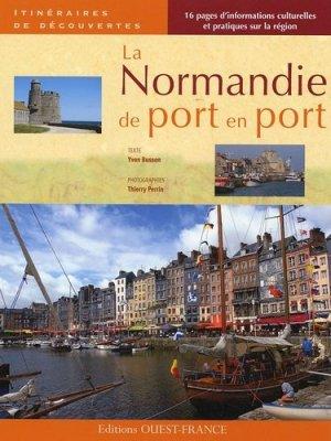 La Normandie de port en port - Ouest-France - 9782737345722 -