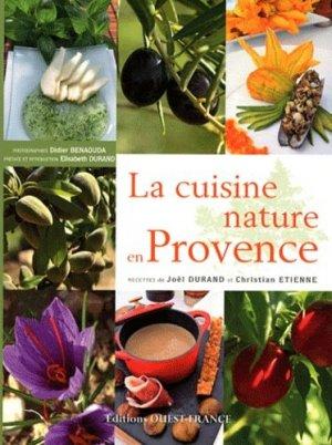 La cuisine nature en Provence - Ouest-France - 9782737348891 -