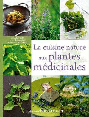 La cuisine nature aux plantes médicinales - ouest-france - 9782737352539 -