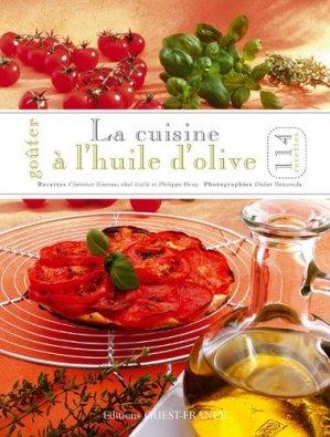 La cuisine à l'huile d'olive - Ouest-France - 9782737353000 -