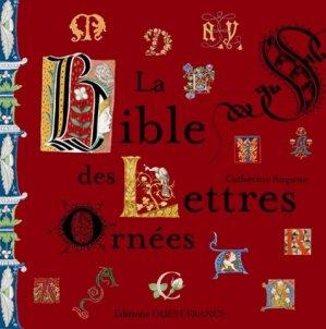 La Bible des Lettres Ornées - Ouest-France - 9782737356872 -