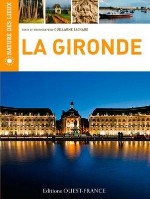 La Gironde - Ouest-France - 9782737360985 -
