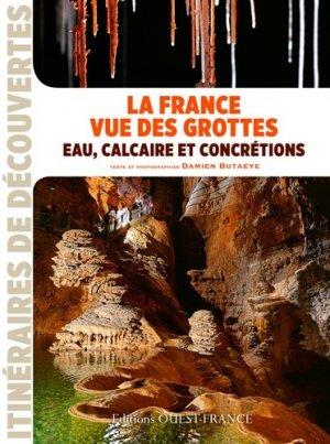 La France vue des grottes - Ouest-France - 9782737362538 -