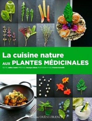 La cuisine nature aux plantes médicinales - ouest-france - 9782737365638 -