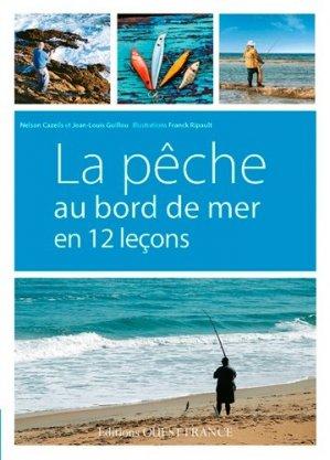 La pêche au bord de mer en 12 leçons - ouest-france - 9782737365805 -