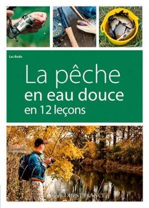La pêche en eau douce en 12 leçons - ouest-france - 9782737365829 -