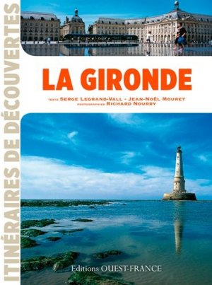 La Gironde - Ouest-France - 9782737365942 -