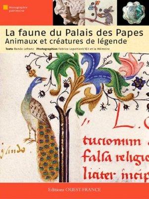 La faune du Palais des Papes - Animaux et créatures de légende - ouest-france - 9782737366949 -