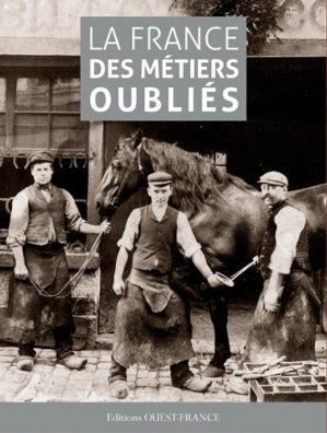 La France des métiers oubliés-ouest-france-9782737367021