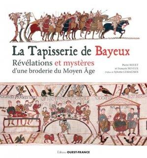La tapisserie de Bayeux - Ouest-France - 9782737367977 -