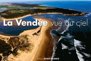 La Vendée vue du ciel - ouest-france - 9782737369094 -