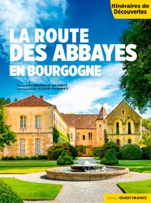 La route des abbayes en Bourgogne - ouest-france - 9782737376863 -