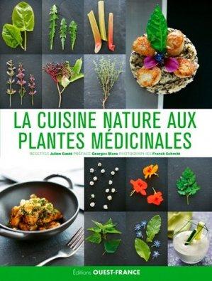 La cuisine nature aux plantes médicinales - ouest-france - 9782737378034 -
