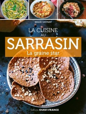 La cuisine au sarrasin - Ouest-France - 9782737380051 -
