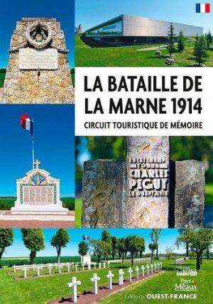La bataille de la Marne 1914. Circuit touristique de mémoire - Ouest-France - 9782737381829 -