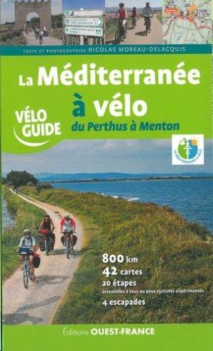 La Méditerranée à vélo, du Perthus à Menton - Ouest-France - 9782737382215 -