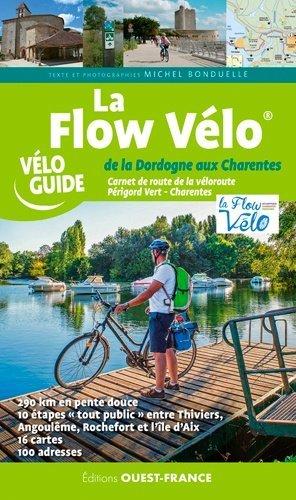 La Flow Vélo, de la Dordogne à l'océan - Ouest-France - 9782737382239 -