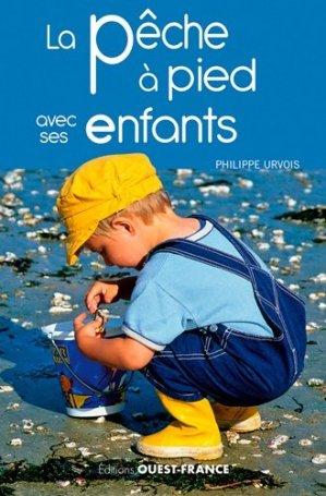 La pêche à pied avec ses enfants - Ouest-France - 9782737382406 -
