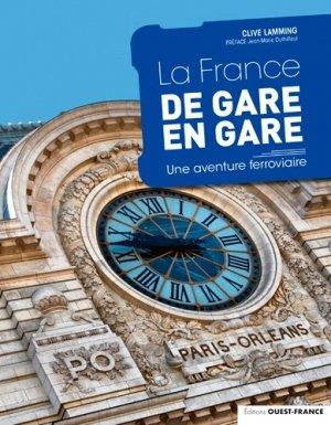 La France de gare en gare - Ouest-France - 9782737383649 -