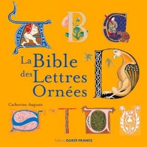 La Bible des Lettres Ornées - Ouest-France - 9782737384387 -