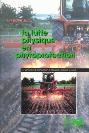 La lutte physique en phytoprotection - inra  - 9782738009180 -