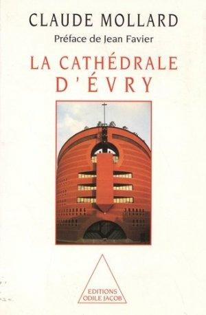 La cathédrale d'Evry - odile jacob - 9782738103833 -