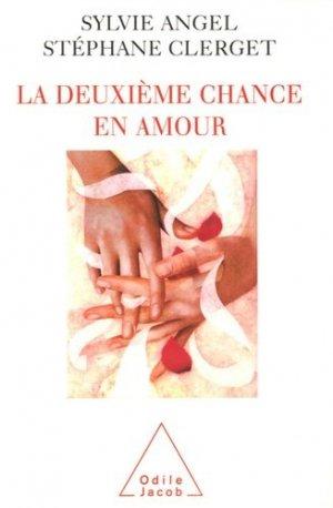 La deuxième chance en amour - odile jacob - 9782738118141 -
