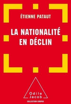 La nationalité en déclin - odile jacob - 9782738131881 -
