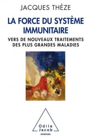 La force du système immunitaire - odile jacob - 9782738132161 -