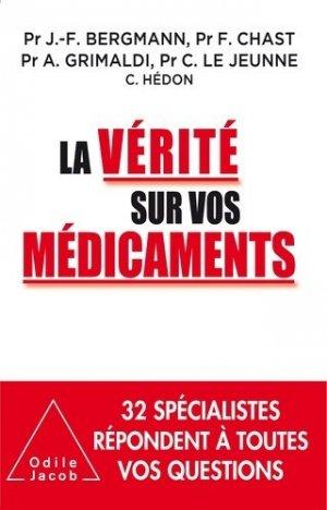 La Vérité sur vos médicaments - odile jacob - 9782738132178 -
