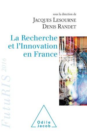 La recherche et l'innovation en France - odile jacob - 9782738134066 -
